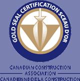 Canadian Construction Association Gold Seal Certification