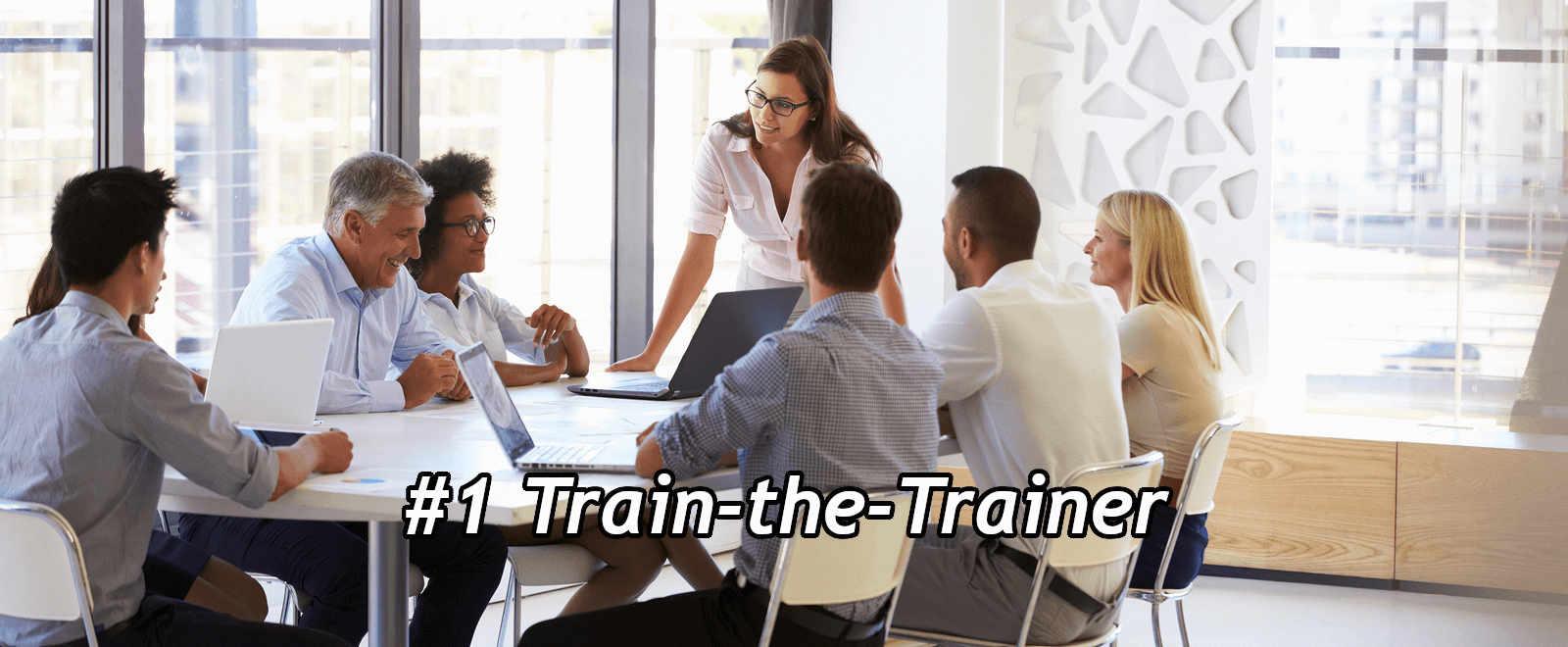#1 Train-the-Trainer
