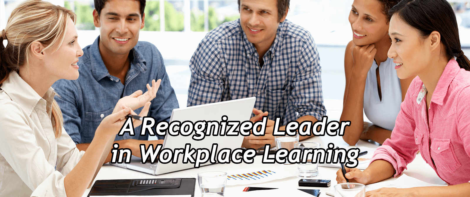 A Recognized Workplace Learning Leader