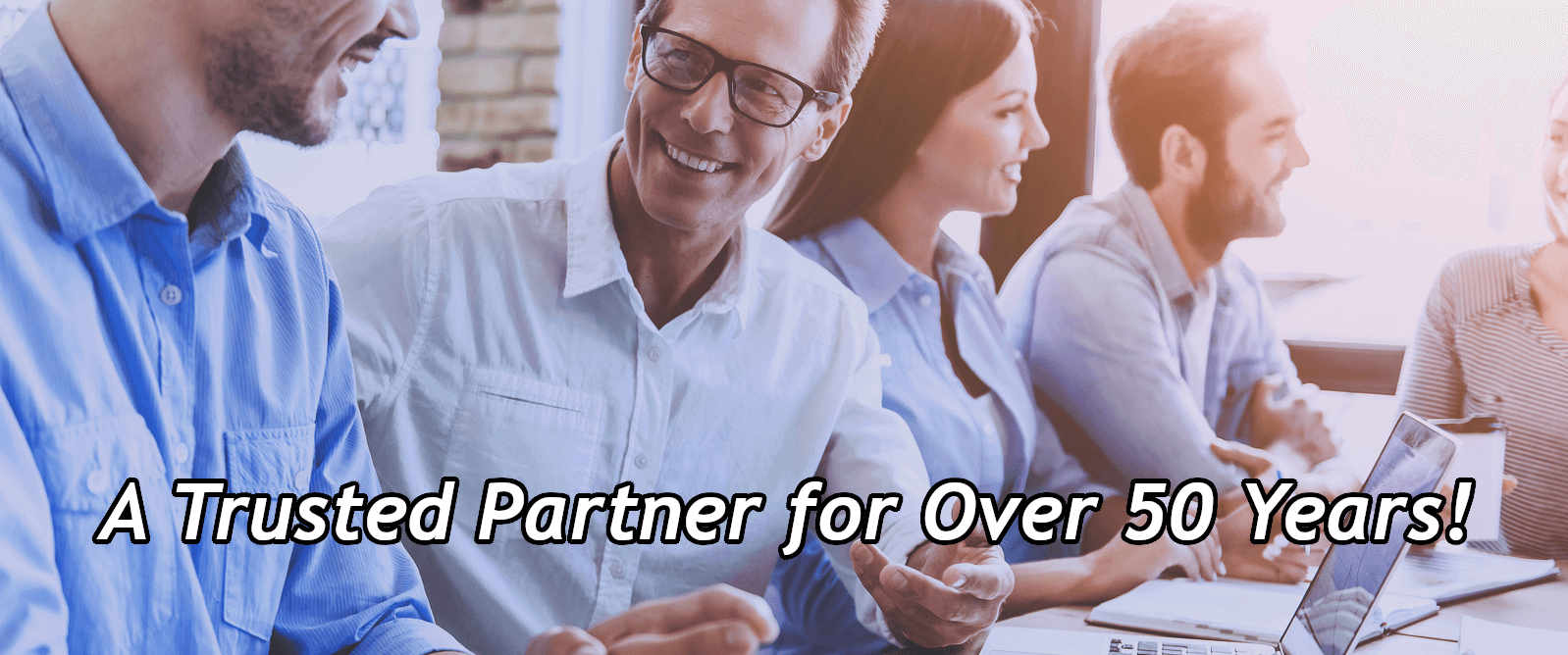 A trusted partner for over 50 years